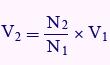 فرمول محاسبه ولتاژ ثانویه ترانسفورماتور با استفاده از مقدار ولتاژ اولیه و نسبت دور سیم پیچهای اولیه و ثانویه